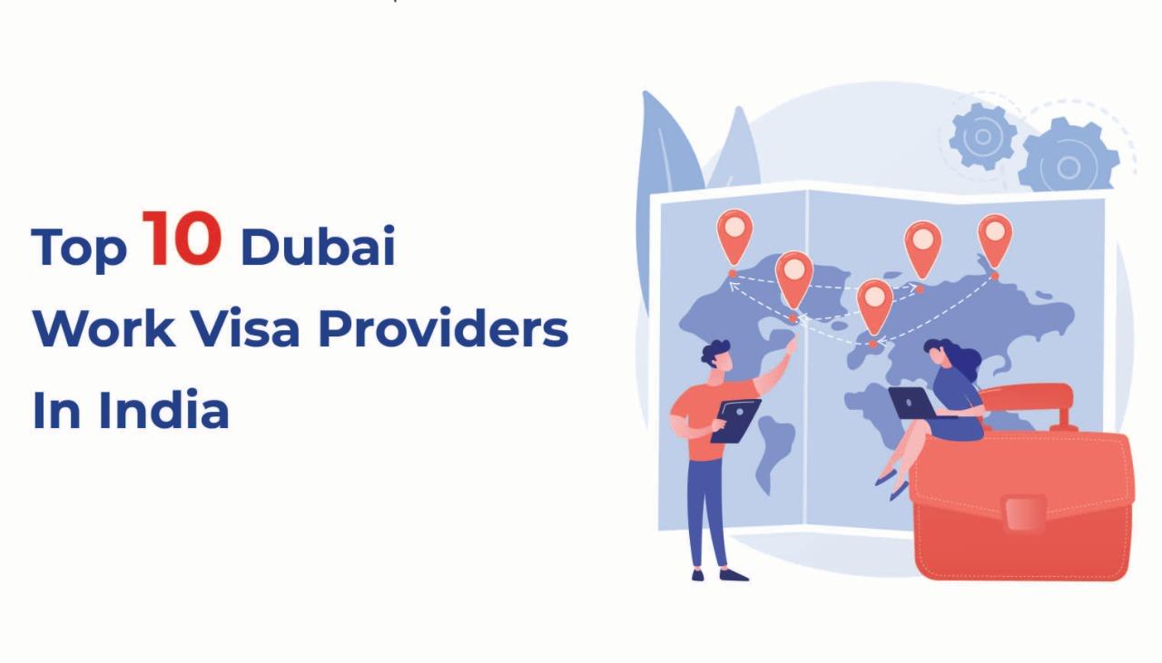 Top 10 Dubai Work Visa Providers In India